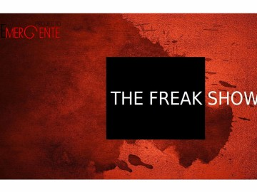 THE FREAK SHOW / Projecto Emergente